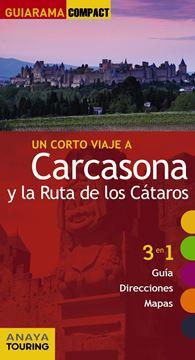 """Carcasona y la ruta de los cátaros """"Un corto viaje a """""""