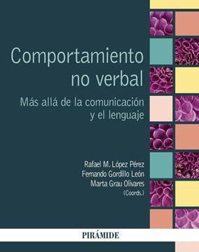 """Comportamiento no verbal """"Más allá de la comunicación y el lenguaje"""""""