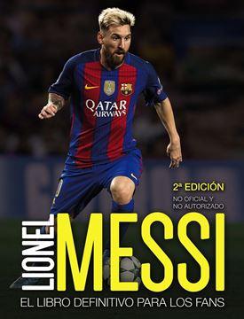 """Lionel Messi """"El libro definitivo para los fans. Segunda edición"""""""