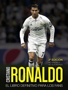 """Cristiano Ronaldo """"El libro definitivo para los fans. Segunda edición"""""""
