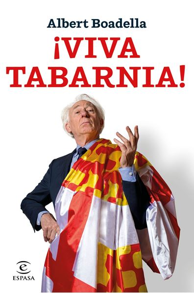 "¡Viva Tabarnia! ""Prólogo de Mario Vargas Llosa"""