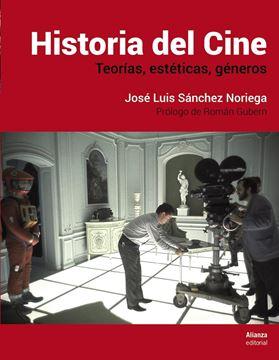 """Historia del Cine """"Teorías, estética, géneros"""""""
