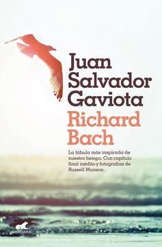 """Juan Salvador Gaviota """"La fábula más inspirada de nuestro tiempo. Con capítulo final inédito y fotografías de Russell Munson"""""""