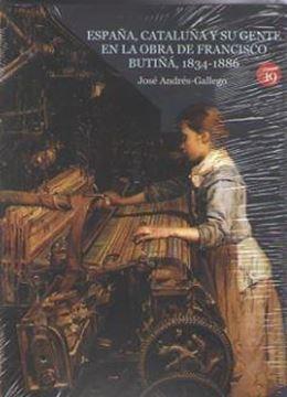 España, Cataluña y su gente en la obra de Francisco Butiñá, 1834-1886