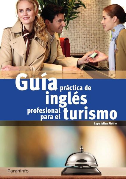 Guía práctica de inglés profesional para turismo
