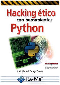 Hacking ético con herramientas Phyton