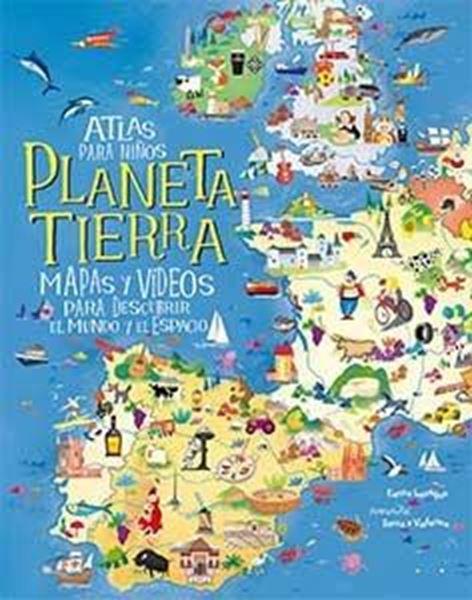 """Atlas para niños. Planeta Tierra """"Mapas y Vídeos para descubrir el mundo y el espacio"""""""