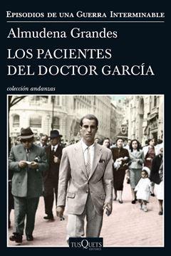 """Los pacientes del doctor García """"Episodios de una Guerra Interminable"""""""