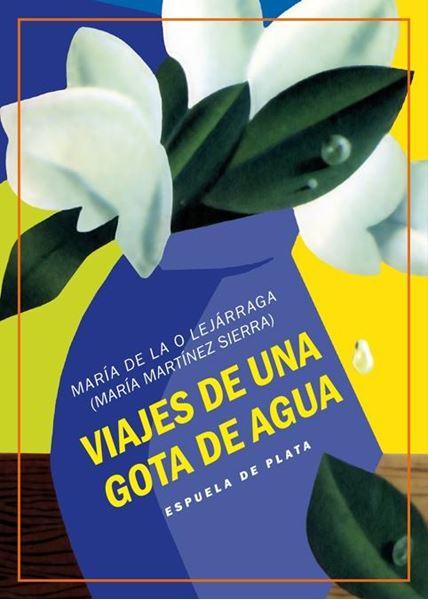 """Viajes de una gota de agua """"Tres obras de teatro para niños"""""""
