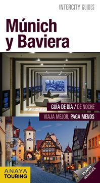 Múnich y Baviera Intercity Guides 2018