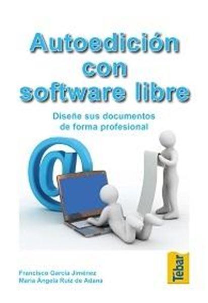 """Autoedición con software libre """"Diseñe sus documentos de forma profesional"""""""