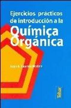 Química orgánica. Ejercicios prácticos de introducción