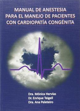 Manual de Anestesia para el Manejo de Pacientes con Cardiopatía Congénita