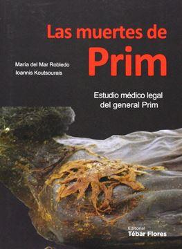 Las muertes de Prim: Estudio médico legal del general Prim