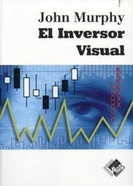"""Inversor visual, El """"Cómo detectar las tendencias del mercado"""""""