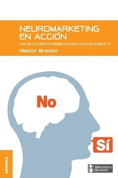 """Neuromarketing en acción """"¿Por qué los clientes te engañan con otros si dicen que gustan de ti?"""""""