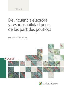 Delincuencia electoral y responsabilidad penal de los partidos políticos