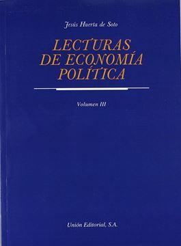 Lecturas de economía política. Vol. III