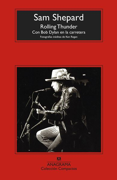 "Rolling Thunder ""Con Bog Dylan en la carretera"""