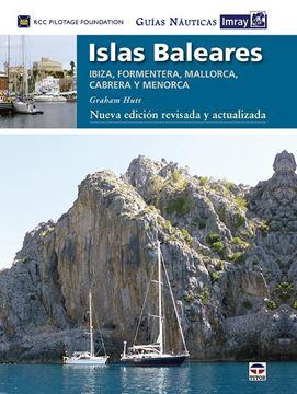 """Guías Náuticas Imray. Islas Baleares. Nueva edición revisada y actualizada. """"Ibiza, Formentera, Mallorca, Caberea y Menorca. Nueva edición revisada"""""""