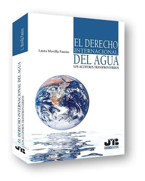 """Derecho internacional del agua, El """"los acuíferos transfronterizos"""""""