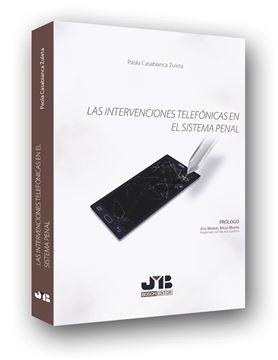 Las intervenciones telefónicas en el sistema penal
