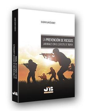 Prevención de riesgos laborales en el ejército de tierra, La