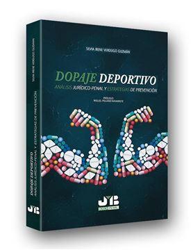 """Dopaje deportivo """"Análisis Jurídico-Penal y estrategias de prevención"""""""