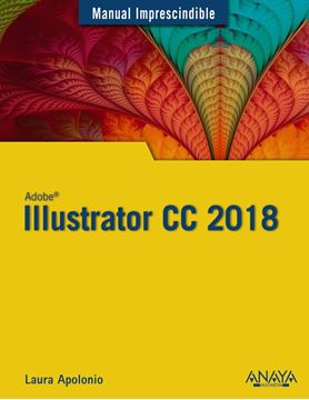 "Illustrator CC 2018 ""Manual imprescindible"""
