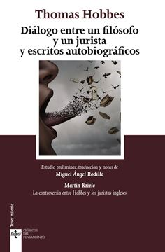 "Diálogo entre un filósofo y un jurista y escritos autobiográficos ""Notes on the controversy between Hobbes and English jurists"""