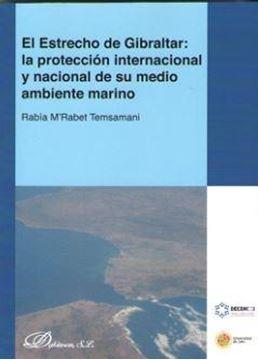 """Estrecho de Gibraltar, El """"la protección internacional y nacional de su medio ambiente marino"""""""