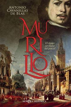"""Murillo """"El mago sevillano del pincel"""""""