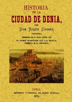 Historia de la ciudad de Denia. (2 tomos en 1 volúmen)