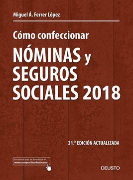 """Cómo confeccionar nóminas y seguros sociales 2018 """"31ª edición actualizada"""""""