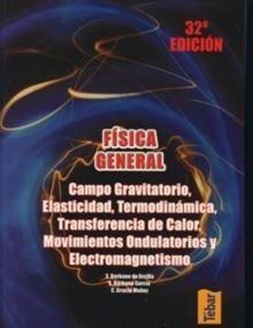 """Física General Tomo 2 """"Campo Gravitatorio, Elasticidad, Termodinámica, Transferencia..."""""""