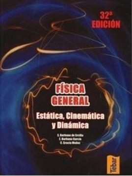 """Física General Tomo 1 """"Estática, Cinemática y Dinámica"""""""
