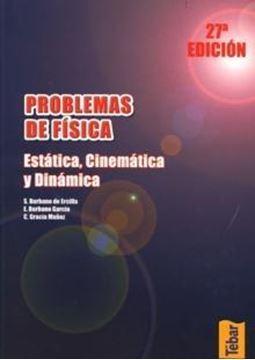 """Problemas de Física. Tomo 1 """"Estática, Cinemática y Dinámica"""""""