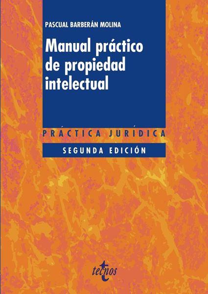 Manual práctico de propiedad intelectual 2ªed, 2018