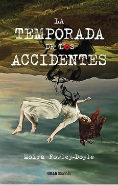 Temporada de los accidentes, La