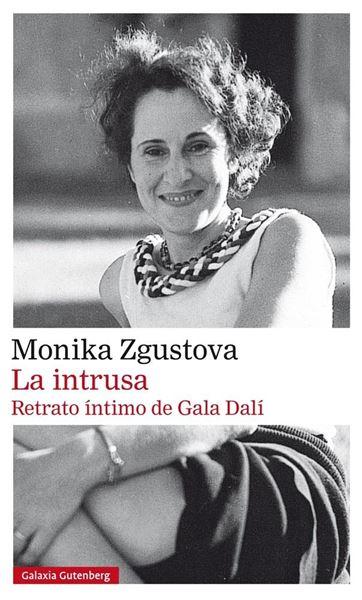 """Intrusa, La """"Retrato íntimo de Gala Dalí"""""""