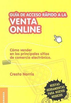 """Guía de Acceso rápido a la Venta Online """"Cómo vender en los principales sitios de comercio electrónico"""""""