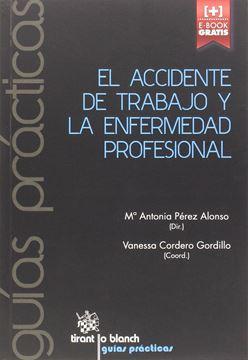 Accidente de trabajo y la enfermedad profesional, El