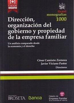 Dirección, organización del gobierno y propiedad de la empresa familiar