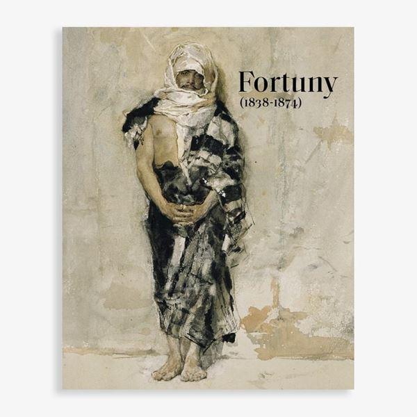 """Fortuny (1838-1874) CATÁLOGO EXPOSICIÓN (entre el 21 de noviembre de 2017 y el 18 de marzo de 2018) """"Catálogo publicado con motivo de la exposición Fortuny (1838-1874), celebrada en el Museo N. del Prado"""""""
