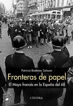 """Fronteras de papel """"El Mayo francés en la España del 68"""""""