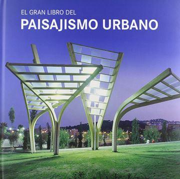 Gran libro del paisajismo urbano, El