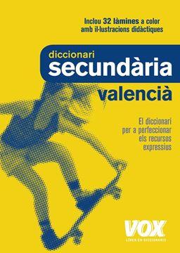 """Diccionari Secundària Valencià 2º ed. 2018 """"El diccionari per a perfeccionar els recursos expressius"""""""