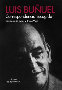 """Correspondencia escogida """"Edición de Jo Evans y Breixo Viejo"""""""