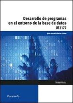 Desarrollo de programas en el entorno de la base de datos UF2177
