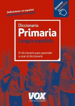 """Diccionario de Primaria Lengua Española """"Diccionario para Aprender a Usar el Diccionario.(Acceso On Line)"""""""